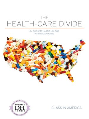 cover image of The Health-Care Divide